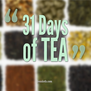 31 Days of Tea