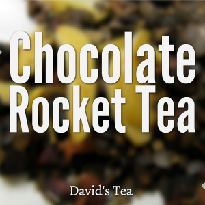 Chocolate Rocket Tea