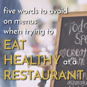 5 words to avoid when trying to eat healthy while eating out via @ExSloth | ExSloth.com