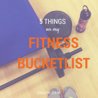 5 Things on my Fitness Bucket List