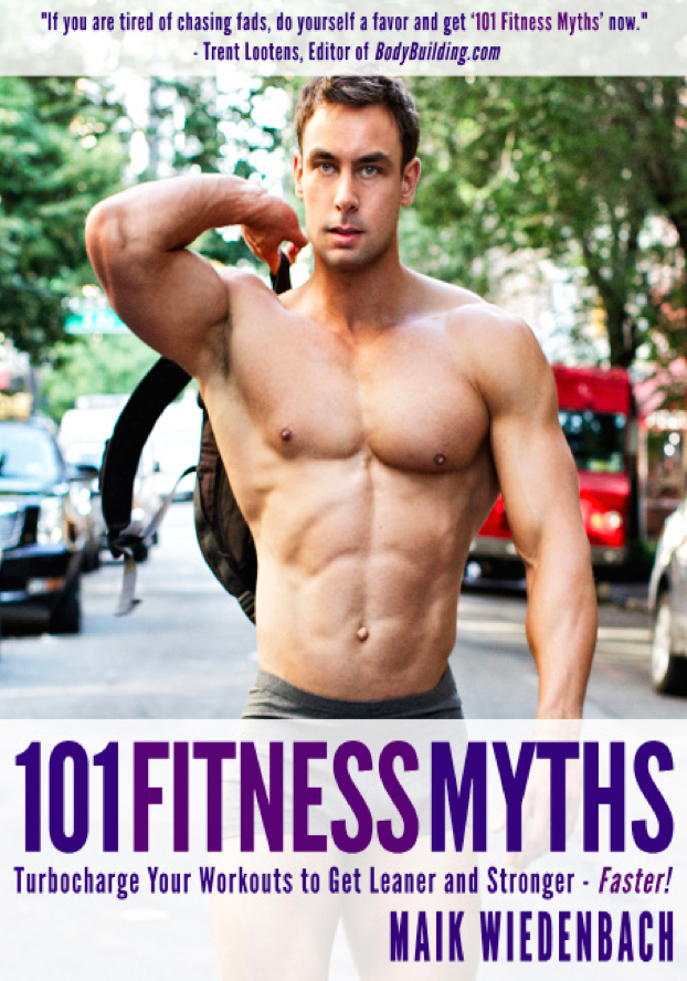 101 Fitness Myths by Maik Wiedenbach | @ExSloth