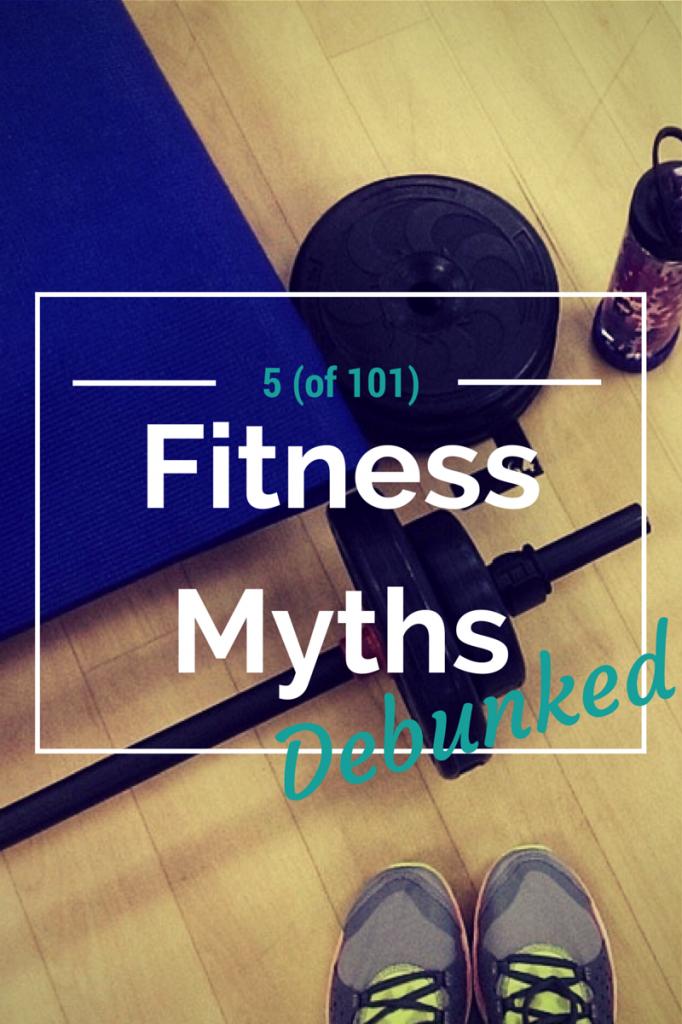 5 fitness myths debunked | @ExSloth.com