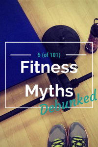 5 fitness myths you should stop believing via @ExSloth | ExSloth.com