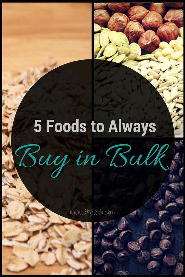 5 Foods you should always buy in bulk - Diary of an ExSloth