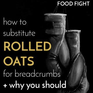Rolled Oats vs. Bread Crumbs: A Food Fight