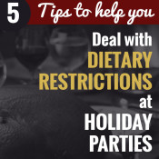5 Things you can do to deal with dietary restrictions at holiday parties via @ExSloth| ExSloth.com #Christmas #NewYears #diaryfree #glutenfree