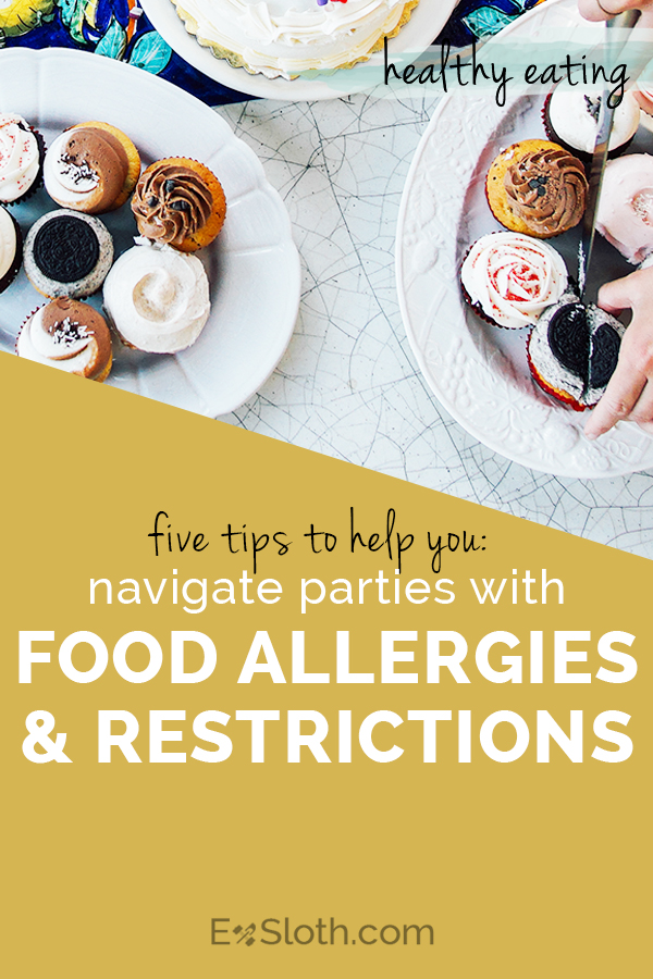 5 tips to help you navigate holiday parties with food restrictions and allergies via @ExSloth | ExSloth.com