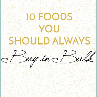 10 Foods to you should always buy in bulk