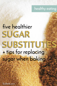 5 healthier sugar alternatives, plus tips for using them to replace refined sugars when baking via @ExSloth | ExSloth.com