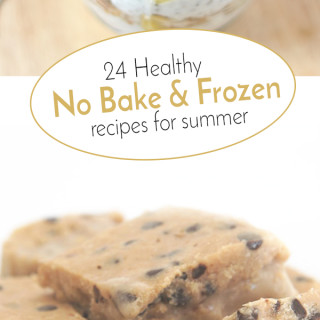 24 Healthy No Bake and Frozen Snacks and Desserts