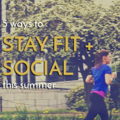 5 ways to stay social and fit summer via @ExSloth | ExSloth.com