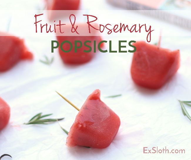 Quick and easy healthy snack: fruit and rosemary popsicles via @ExSloth | ExSloth.com