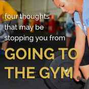 4 thoughts that may be stoping you from going to the gym via @ExSloth | ExSloth.com