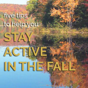5 tips to help you stay active and fit this Fall via @ExSloth | ExSloth.com