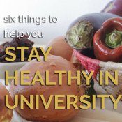 6 things to help you stay healthy in university via @ExSloth | ExSloth.com