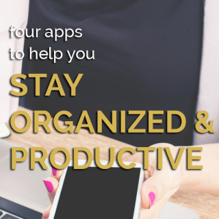 My top 4 apps for organization and productivity