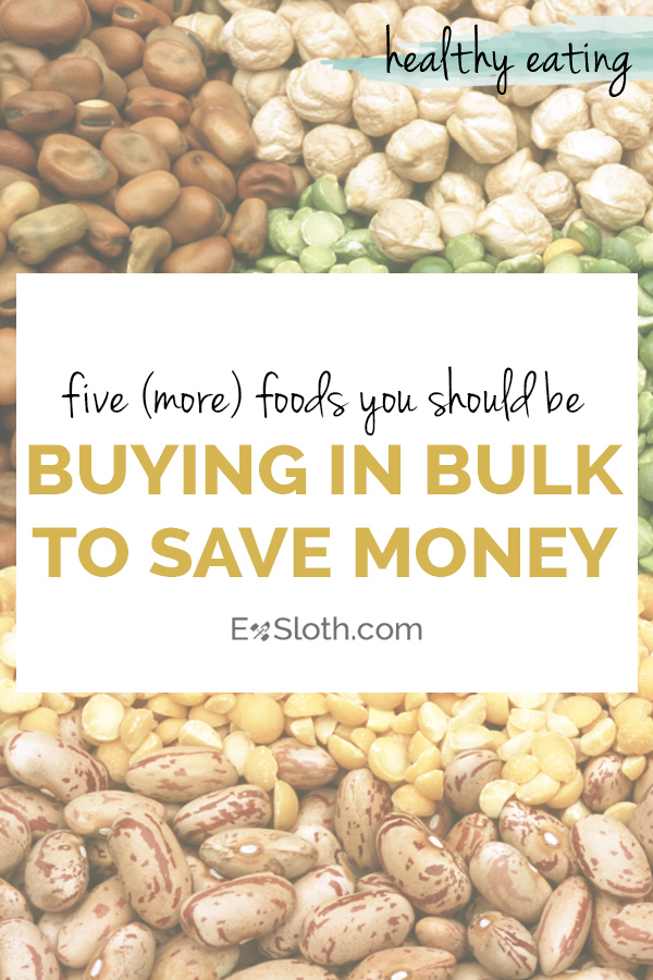5 more foods you should be buying in bulk to save money when eating healthy via @ExSloth | ExSloth.com
