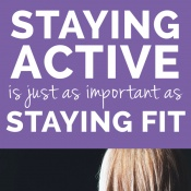 why staying active is just as important as staying fit via @ExSloth | ExSloth.com
