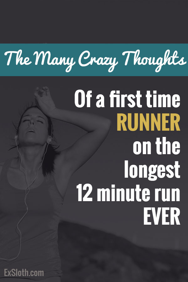 Crazy thoughts of a new runner via @ExSloth | ExSloth.com