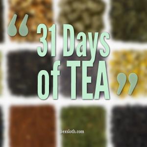 31 Days of Tea