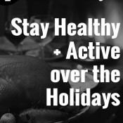 With these 7 tips, you can stay healthy and active with still enjoying your favourite holiday treats over Thanksgiving and Christmas this year via @ExSloth | ExSloth.com