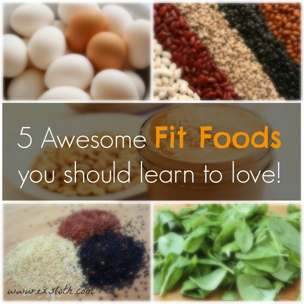 5 awesome fitfoods you should learn to love | ExSloth.com