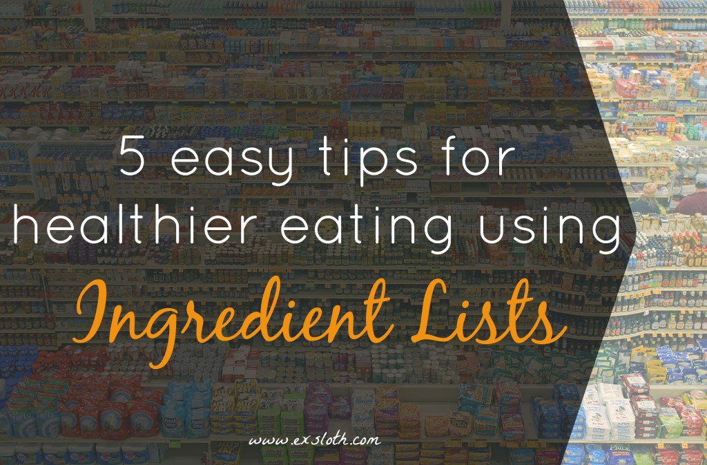Healthier Eating using Ingredient Lists | ExSloth.com