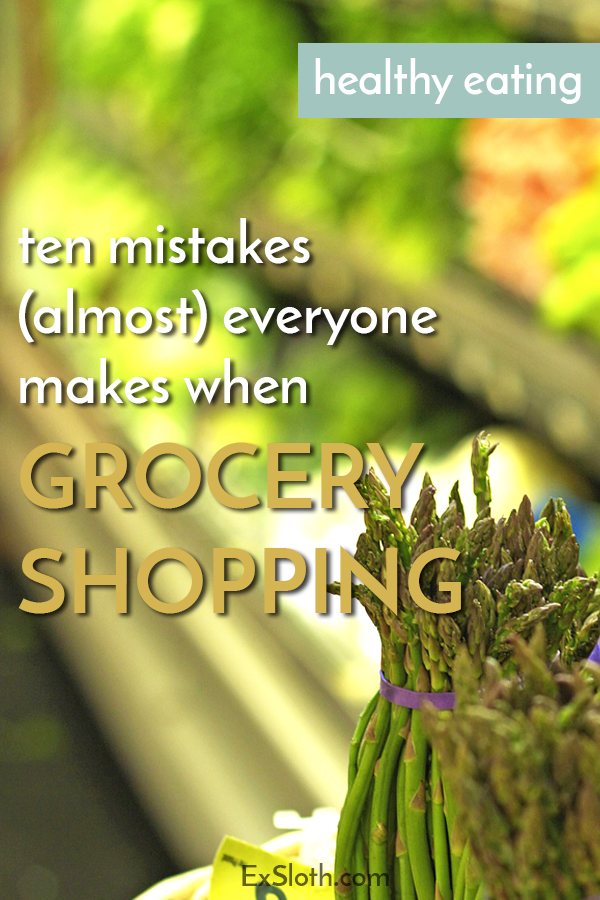 10 mistakes almost everyone makes when grocery shopping, that you should avoid to save money on groceries via @ExSloth | ExSloth.com