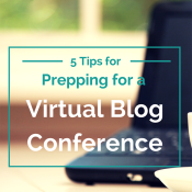 5 Tips for Prepping for a Virtual Blog Conference via @ExSloth | ExSloth.com
