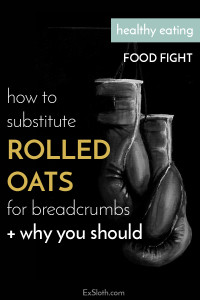 Bread crumbs add lots of unnecessary sodium to your diet. Rolled oats are a healthy substitute that drastically cuts down sodium and still tastes great!