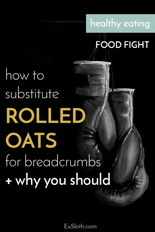 Bread crumbs add lots of unnecessary sodium to your diet. Click to find out how to be healthier and substitute rolled oats for breadcrumbs via @ExSloth   ExSloth.com