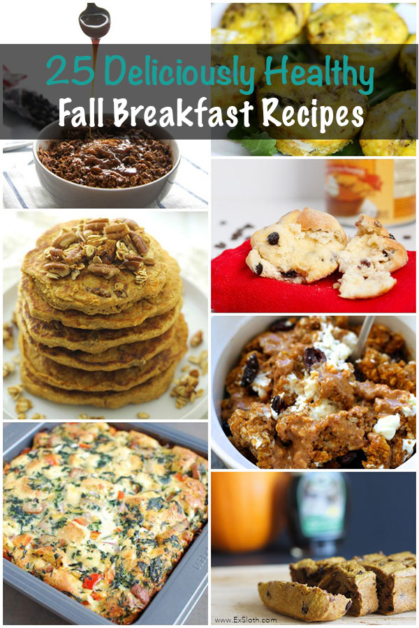 25 Deliciously Healthy Fall Breakfast Recipes via @ExSloth   ExSloth.com