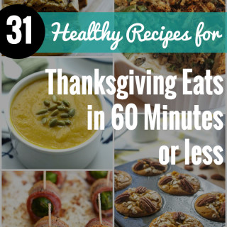 31 Thanksgiving Recipes Ready in an hour or less