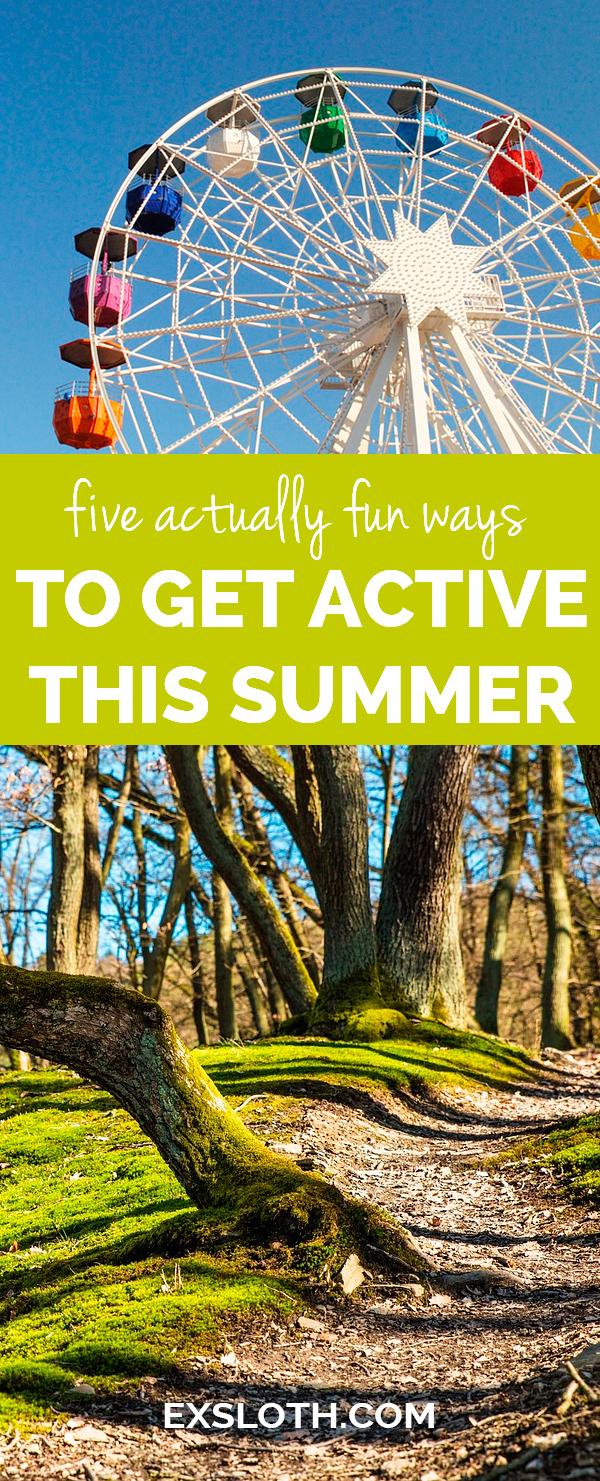 5 actually fun ways to get active this summer via @ExSloth | ExSloth.com