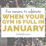 5 reasons a full gym in January is a good thing