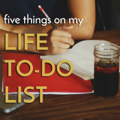 5 things on my life to do list via @ExSloth