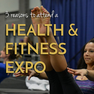 3 reasons to attend a health & fitness expo + a giveaway