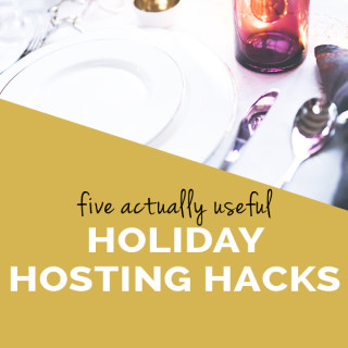 5 actually useful hacks for hosting holiday parties