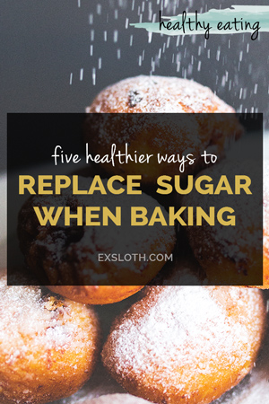 5 healthier ways to replace sugar when baking printable