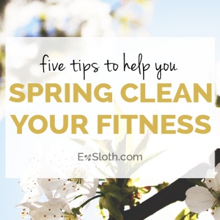 Have you done your fitness spring clean?